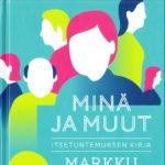 Minä ja muut (2011)